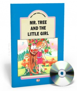 TELL AND SING A STORY, Mr Tree and the little girl, TB + Audio CD
