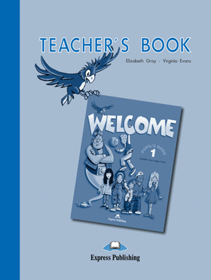 Welcome 1.Teacher`s Book. Beginner. Книга для учителя (2008)