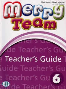 MERRY TEAM 6 Teacher's Guide + class CDs