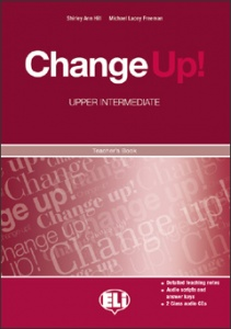 CHANGE UP Intermediate - Teachers Pack + 1 Audio CD + 1 CD-ROM Test Maker