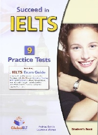Succeed in IELTS - 9 Practice Tests TB