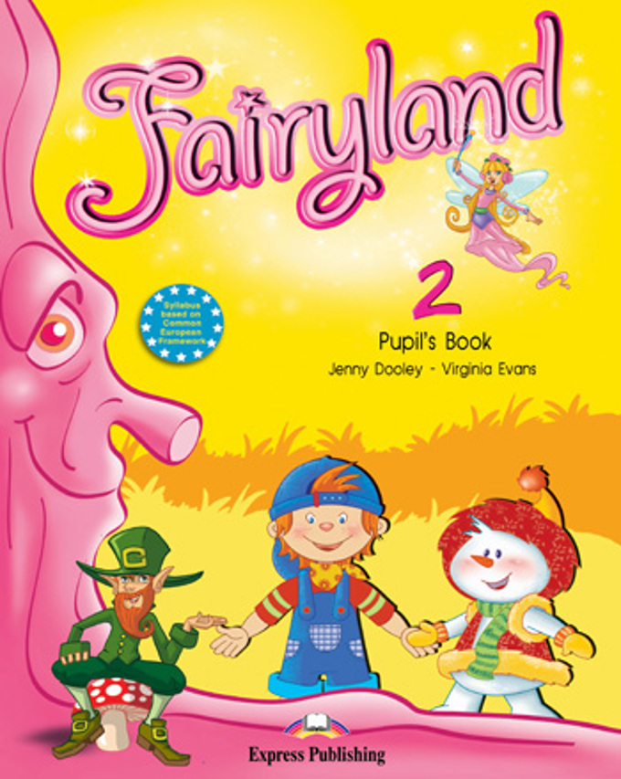 Fairyland 2 Pupils Book Учебник