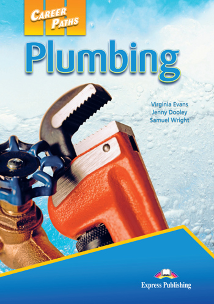 Plumbing. Student's Book.(2012), Virginia Evans, Jenny Dooley, Jason Revels, Учебник