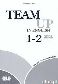 TEAM UP 1-2 Test Resource+Audio CD+Test Maker CD-ROM
